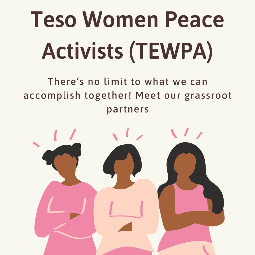 Meet Our Partner- Teso Women Peace Activists